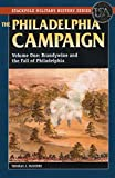 img - for The Philadelphia Campaign: Brandywine and the Fall of Philadelphia (Stackpole Military History Series) book / textbook / text book