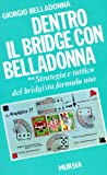 img - for Dentro il bridge con Belladonna vol. 2 - Strategia e tattica del bridgista formula uno book / textbook / text book
