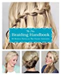 The New Braiding Handbook: 50 Modern...