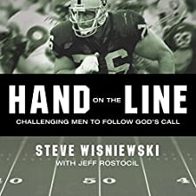 Hand on the Line: Challenging Men to Follow God's Call Audiobook by Steve Wisniewski Narrated by Michael Hanko