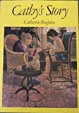 Cathys Story (0237449692) by Catherine Brighton