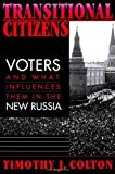 img - for Transitional Citizens: Voters and What Influences Them in the New Russia book / textbook / text book