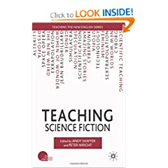 Teaching Science Fiction (Teaching the New English) by Peter Wright and Andy Sawyer
