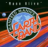 Mann Alive by Manfred Mann's Earth Band (2011-09-06)