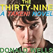 The Thirty Nine: A TAKEN! Novel, Book 1 | Donald Wells