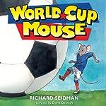 World Cup Mouse | Richard Seidman
