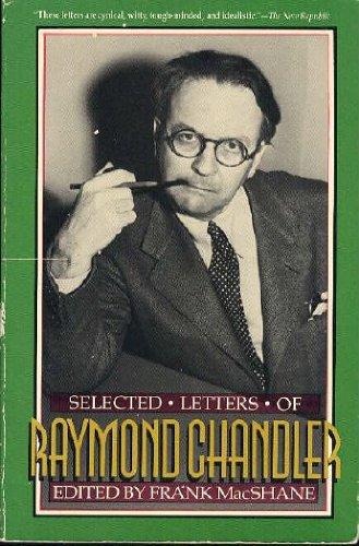 Selected Letters of Raymond Chandler, Chandler, Raymond