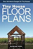Image de Tiny House Floor Plans: Over 200 Interior Designs for Tiny Houses