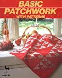 img - for Basic Patchwork with Patterns book / textbook / text book