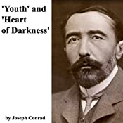 'Youth' and 'Heart of Darkness' | [Joseph Conrad]