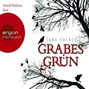 Grabesgrün | [Tana French]