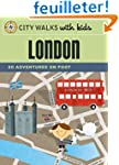 City Walks with Kids: London: 50 Adve...