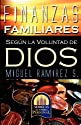 FINANZAS FAMILIARES SEGUN LA VOLUNTAD DE DIOS (Spanish Edition)