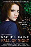Fall of Night: The Morganville Vampires by Rachel Caine