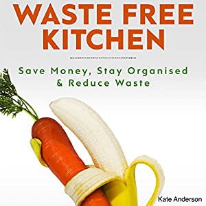 Waste Free Kitchen Audiobook