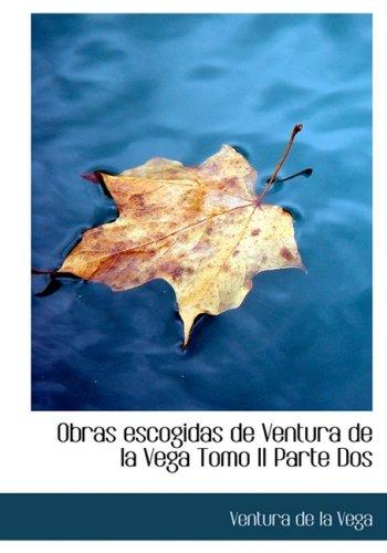 Obras escogidas de Ventura de la Vega