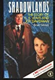 Shadowlands: C.S.Lewis and Joy Davidman (0340385162) by Sibley, Brian