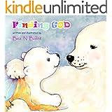 Books for Kids: Finding God: Christian books for children : Bedtime stories for children (Little christian - Kids Books Book 1)