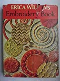 Erica Wilson's Embroidery Book (0684106558) by Wilson, Erica