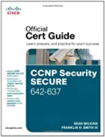 CCNP Security Secure 642-637 Official Cert Guide