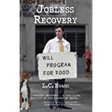 Jobless Recovery: Second Edition ~ L. C. Evans