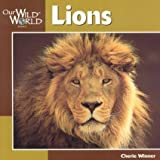 Lions (Our Wild World) (1559717874) by Winner, Cherie