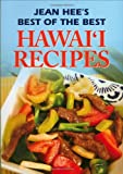 img - for Jean Hee's Best of the Best Hawaii Recipes by Jean Watanabe Hee (2007-10-22) book / textbook / text book