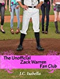 img - for The Unofficial Zack Warren Fan Club (The Unofficial Series) book / textbook / text book