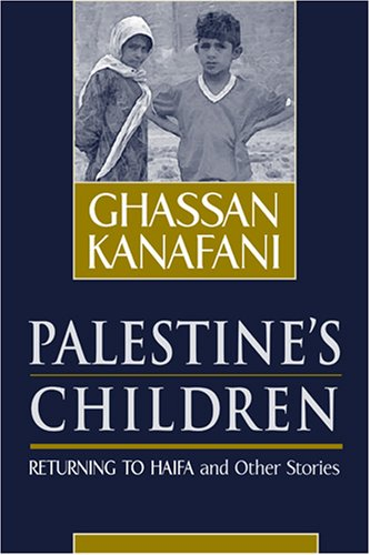 Palestine's Children: Returning to Haifa & Other Stories