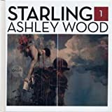 Starling 1: Ashley Wood