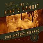 The King's Gambit Hörbuch von John Maddox Roberts Gesprochen von: John Lee