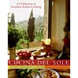 Cucina del Sole: A Celebration of Southern Italian Cooking ~ Nancy Harmon Jenkins