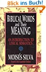 Biblical Words and Their Meaning: An...