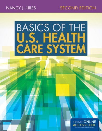 Ebook Basics Of The U S Health Care System By Nancy J Niles Pdf