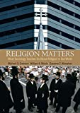 img - for Religion Matters: What Sociology Teaches Us About Religion In Our World by Michael Emerson (2010-05-04) book / textbook / text book