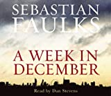 Sebastian Faulks A Week in December