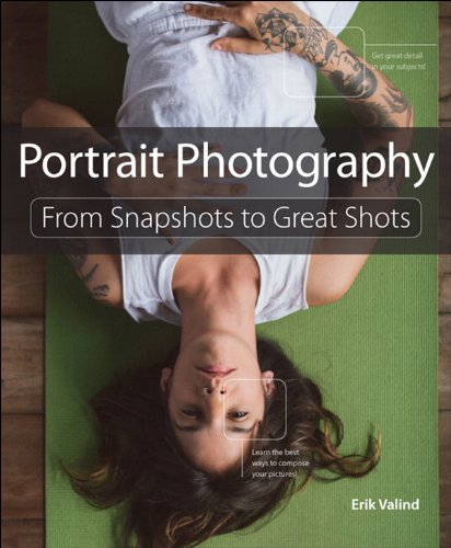 Download Portrait Photography: From Snapshots to Great Shots