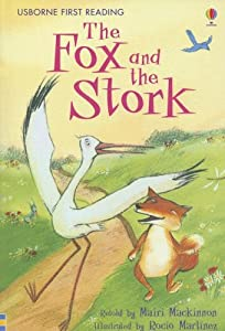 The Fox and the Stork (Usborne First Reading Level 1) Mairi (RTL) Mackinnon and Rocio Martinez