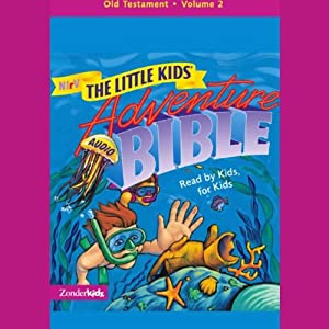 NIrV The Little Kids' Adventure Audio Bible Audiobook