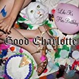 LIKE IT'S HER BIRTHDAY  von  GOOD CHARLOTTE