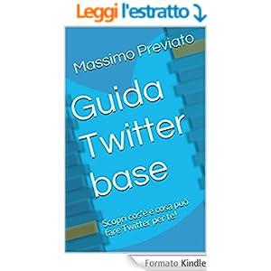 Guida Twitter base: Scopri cos'è e cosa può fare Twitter per te!