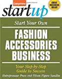 img - for Start Your Own Fashion Accessories Business (StartUp Series) book / textbook / text book
