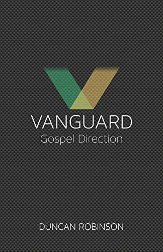 vanguard-the-movement-and-direction-of-the-gospel