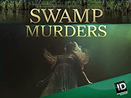 Swamp Murders Season 2 [HD]