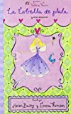 img - for La estrella de plata y otras aventuras/ Wand Wishes and Other Stories (Valeria Varita/ Felicity Wishes) (Spanish Edition) book / textbook / text book