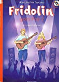 Fridolin goes Pop Band 2, 12 poppige Stücke für 2 Gitarren inkl. CD [Musiknoten] Hans Joachim Teschner Ed.