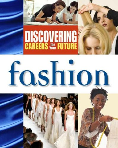 Fashion (Discovering Careers for Your Future)