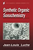 img - for Synthetic Organic Sonochemistry book / textbook / text book