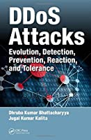 DDoS Attacks: Evolution, Detection, Prevention, Reaction, and Tolerance Front Cover