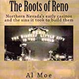 img - for The Roots of Reno book / textbook / text book